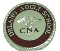 Delano Adult School CNA Pin
