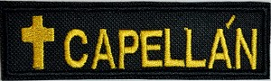Capellán (Chaplain) embroidered patch 1 inch by 4 inches black background with gold lettering and Cross